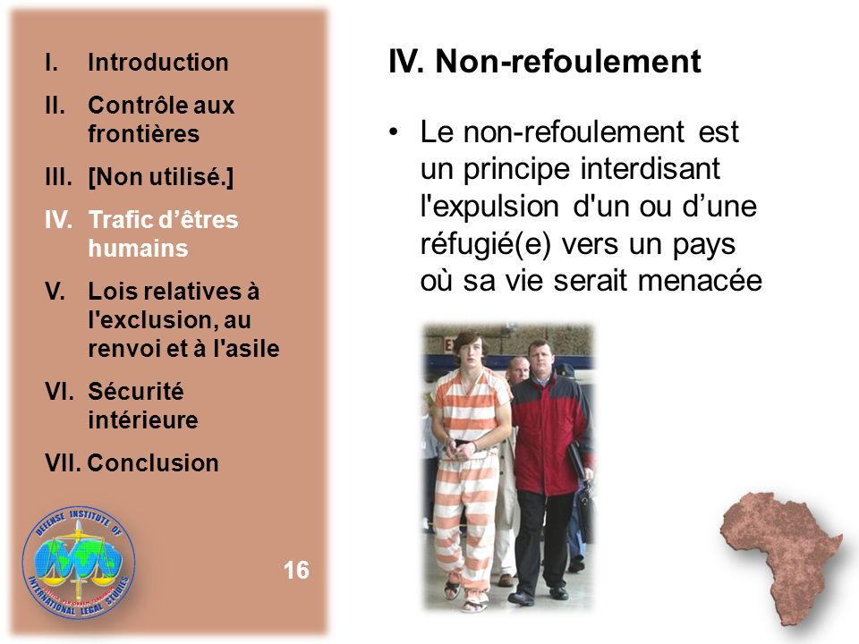 IV. Non-refoulement I. Introduction. II. Contrôle aux frontières. III. [Non utilisé.] IV. Trafic d'êtres humains.